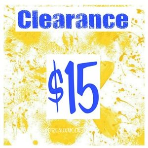 Other - CLEARANCE $15 Plus 10% Off Bundles!